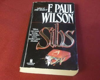 SIBS  F. Paul Wilson  Horror Paperback Book Gothic  1994First edition Tor Books  Author of the Nazi Horror Book THE KEEP