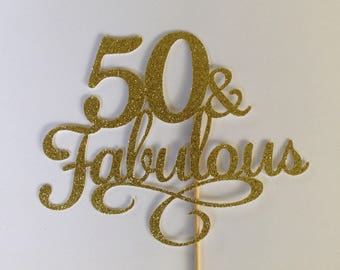 50 & Fabulous Cake Topper, Sparkly Black Cake Topper, 50th Birthday Party Decor