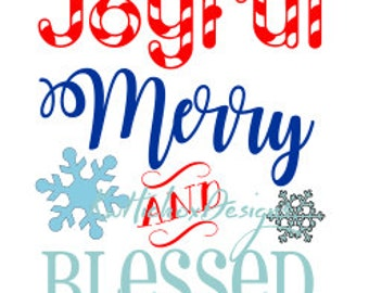 Christmas SVG, Blessed Svg, Merry Blessed Svg,  Joyful Snowflake Svg File, Svg, Dxf, Eps Cutting Files