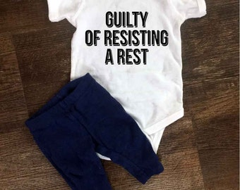 Guilty of Resisting A Rest