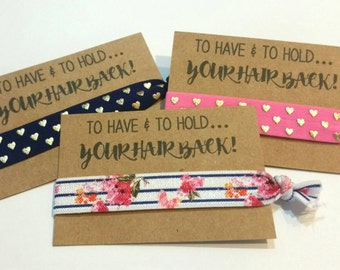 Bachelorette Favor, Hair Tie Favor, Bachelorette Party Favor, Elastic Hair Tie, Bridesmaid Favor, To Have and To Hold, You Choose Color!