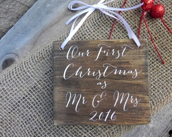 Our First Christmas as Mr & Mrs Sign, Just Married,Christmas Decor, Christmas Ornament, Personalized Sign, Mr and Mrs Signs