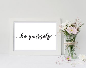 Be Yourself Printable, Office Wall Art, Be Yourself, Work Printable Art, Cubicle Art, Cubicle Wall Art, Be Yourself Print, 8x10, Work Decor,
