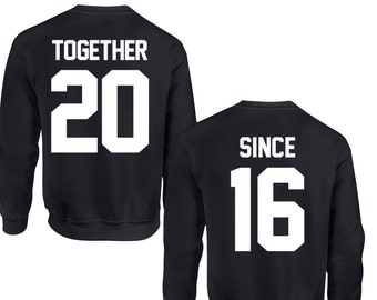 Together Since Sweatshirt set, Couple Sweatshirts, Wedding Gift Ideas, 554