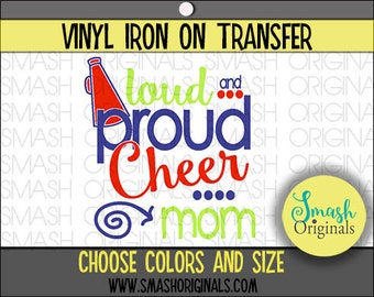Loud and Proud Cheer Mom Vinyl Iron On Transfer, Cheer Mom Iron on Decal for Shirt