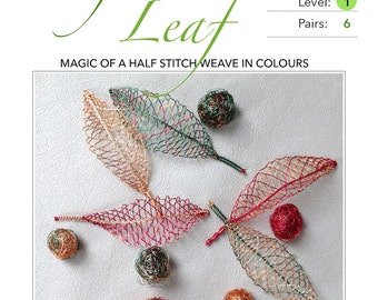 Half Stitch Leaf - Pattern & Tutorial for Wire Lace :  Step-by-Step Instruction, 22 pages with 60 detail photographs  PDF Instant Download -