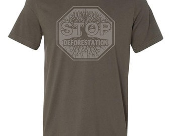 Stop Deforestation T-Shirt