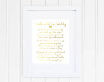 Walk With Me Daddy Poem, Real Foil Print, Fathers Day Gift, First Father Gift, Father Gift, Home Decor, Wall Art