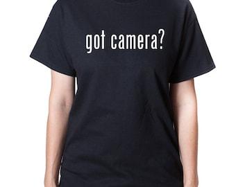Got Camera? T-shirt Funny Photography Photo Photographer Tee Shirt