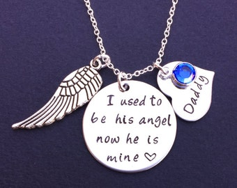 I used to be his angel now he is mine Necklace - Memorial Jewelry - Guardian Angel - Daddy Loss - Bereavement Gift - Keepsake Jewelry