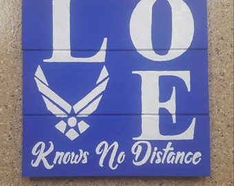Air Force Love Knows No Distance Wood Sign