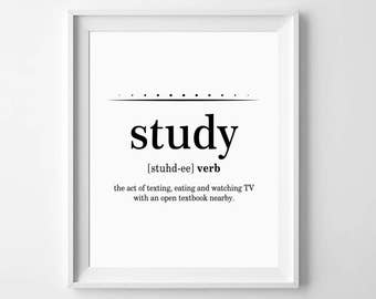 Student Gifts, Study Definition, Dorm Room Poster, College Student Gift, College Dorm Poster, Dorm Wall Decor, Study Funny Definition
