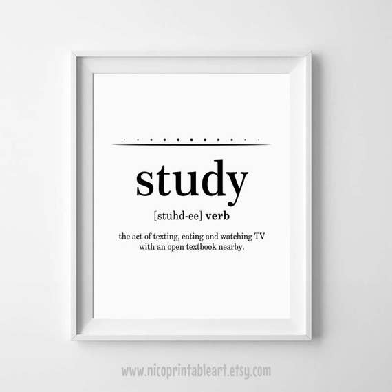 Captivating Student Gifts, Study Definition, Dorm Room Poster, College Student Gift,  College Dorm Poster, Dorm Wall Decor, Study Funny Definition Part 12