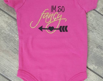 SALE - Reg. 18 dollars - I'm So Fancy baby girl bodysuit - ONE OF A Kind - baby accessories - size 6-9 months