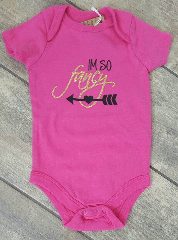 I'm So Fancy baby girl onesie - limited edition - ONE OF A Kind onesie colour - baby accessories - size 6-9 months