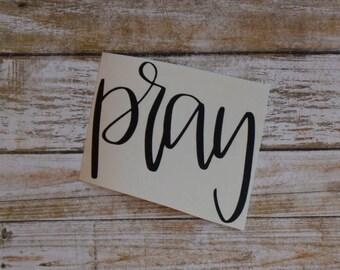 Pray Sticker Pray Decal Pray Laptop Decal Christian Decal Christian Sticker