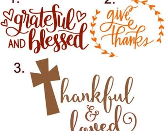 Thankful & Grateful Sayings Decals!