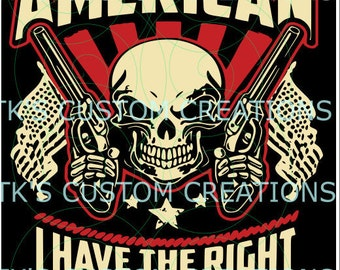 I have the right to bear arms