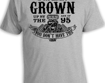 Funny Birthday T Shirt 95th Birthday Gifts For Him Custom Birthday Shirt Bday Gift If You Haven't Grown Up By The Age Of 95 Mens Tee DAT-360