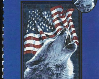 Patriotic Counted Cross Stitch Pattern - Howling Wolf - United States Flag - FREEDOM CRY from Cody Country CrossStitch - Full Stitches Only