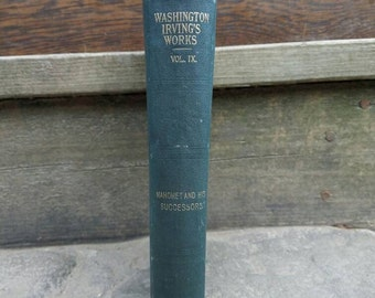 1800's Washington Irving Books- Mahomet and His Successors- Vintage/Antique Hardcover- Classics, Biography, Illustrated, History.