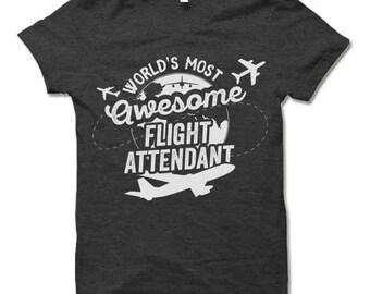 World's Most Awesome Flight Attendant T Shirt.