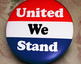 UNITED WE STAND pin button usa overcome 2016 election