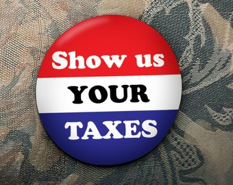 Show us Your Taxes