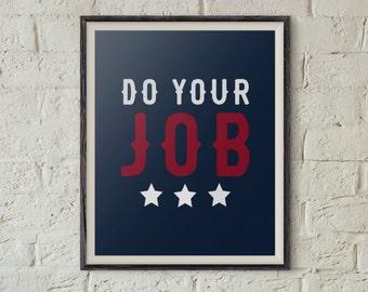 8x10 New England Patriots Digital Print, Patriots Printable, Patriots Super Bowl, Patriots Download, Patriots Poster, Do Your Job Print, NE