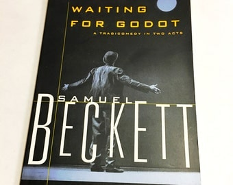 Waiting for Godot by Samuel Beckett.  Paperback book.  Tragicomedy, Play, theater, theatre, playwright, acts, actor.
