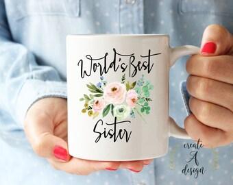 World's Best Sister Mug - Sister Gift, Valentine's Day Gift, Bridal Shower, Gifts for Her, Best Friend Gift, Birthday Gift for Sister, m-26