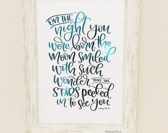 Hand lettered foiled print| On the night you were born | frameable print | Nancy Tillman