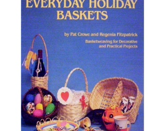 Everyday Holiday Baskets