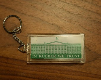 In Rubber We Trust Keychain