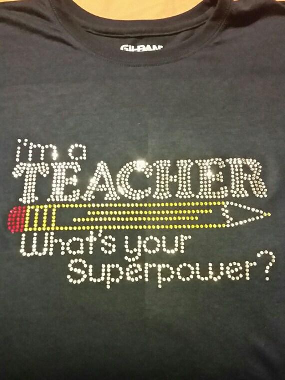 Customizable Rhinestone Teacher Superpower Shirt