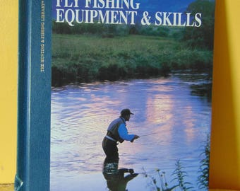 Fly Fishing Equipment & Skills / 1996 / John von Vliet  The Freshwater Angler  OOP