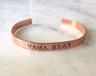 Hand Stamped Cuff Bracelet - Mama Bear Bracelet - Copper Cuff Bracelet - Stamped Bracelet - Birthday Gift - Baby shower gift - Mother's Day