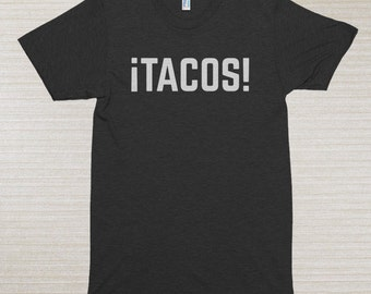 Tacos! Funny Taco Shirt | Taco TShirt for Taco Tuesday | Taco Party Shirt | Taco Gift for Foodie | Taco Lover | Taco Gift T Shirt