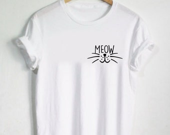 Meow Tshirt - Crazy Cat Lady Shirt Cat Lovers Pet Shirt Cat T-shirt Womens Tee or Unisex Adult - Cat Toy Shirt Tshirts Kitty Kitten Whiskers