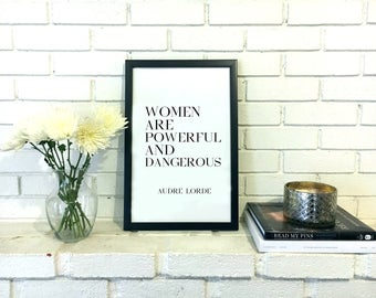 Audre Lorde Quote Print - Feminist Gift - Feminism Art for Woman Feminist Quote Womanist Wall Art Feminist Art Print Dangerous Woman