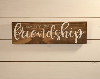 How Firm Thy Friendship, Wooden Sign, Ohio