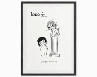 Love is...Putting Her Above The Rest - Cute Comic Art Print