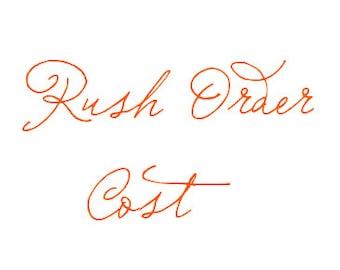 For Rush Orders