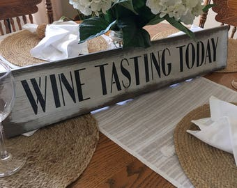 Wine Tasting Today sign rustic