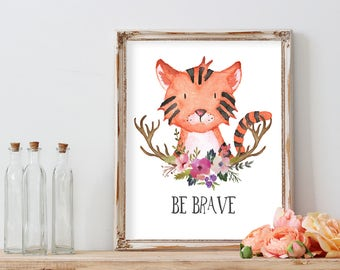 Woodland nursery prints, PRINTABLE art, Woodland animals decor, Baby animals, be brave, tiger, floral nursery print, Woodland animal prints