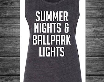 Summer Nights and Ballpark Lights Tank