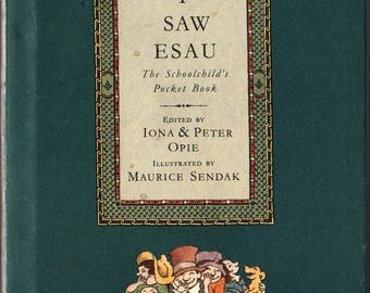 I Saw Esau The Schoolchild's Pocket Book – First U.S. Edition - Iona and Peter Opie, editors - Maurice Sendak - 1992 - Vintage Kids Book