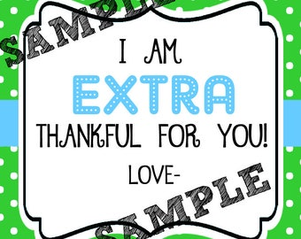Instant Download. Extra Thankful. Thanks Tag. Printable Tag. Teacher Appreciation. End of school. Thankful Tag. Gum Tag