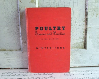 Vintage Book - Poultry Science and Practice by A. R. Winter 1951