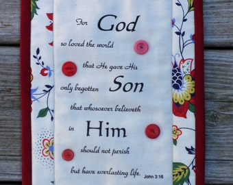 Quilted Scripture Accent - Wall Decor - Quilted with vintage buttons - John 3:16 (Free Shipping)